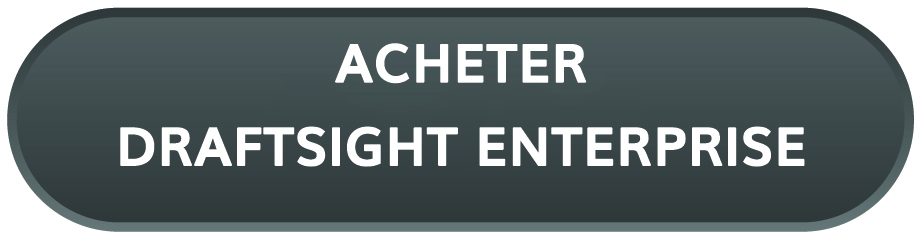 Acheter DraftSight Enterprise